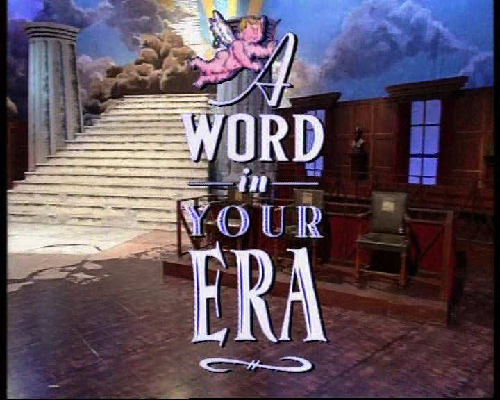 A Word in Your Era