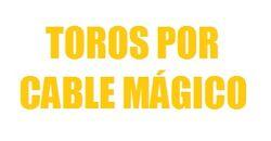 Toros por Cable Mágico (1997 - 1998).jpg