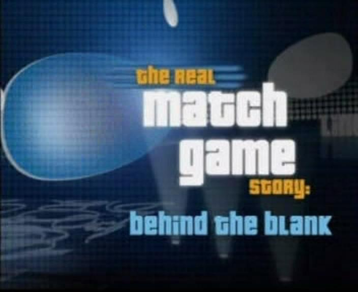 The Real Match Game Story: Behind the Blank