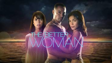 The Better Woman