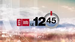 Le 12-45 - RTS 2019