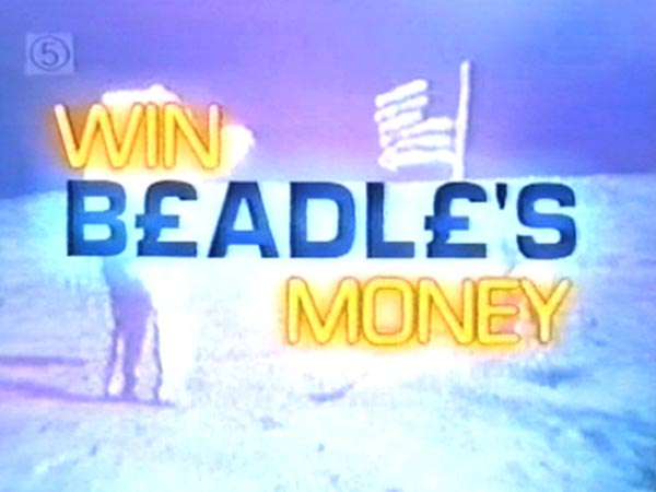 Win Beadle's Money