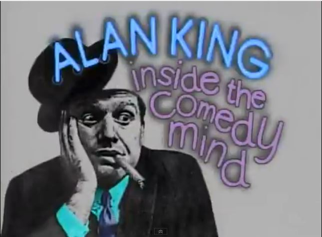 Alan King: Inside the Comedy Mind