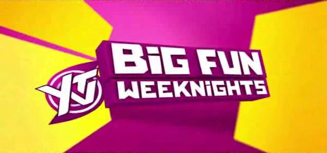 Big Fun Weeknights