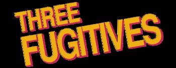 Three-fugitives-movie-logo.png