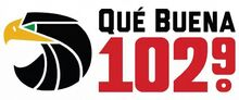 Que Buena 102.9 Houston