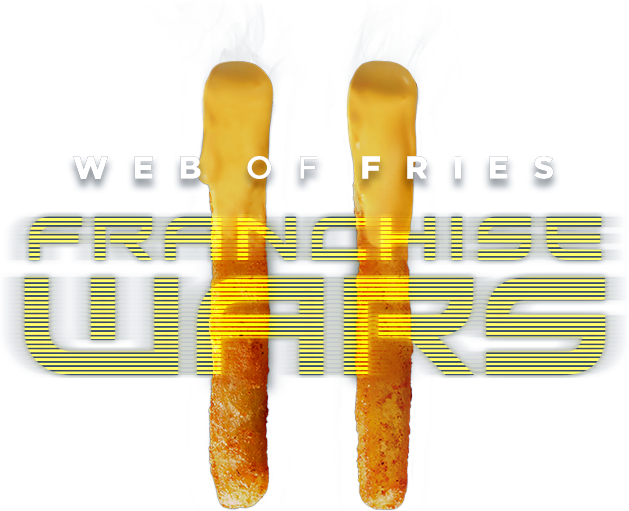 Web of Fries II: Franchise Wars