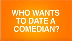 Who Wants to Date a Comedian.jpg