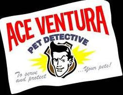 Ace Ventura: Pet Detective (film)