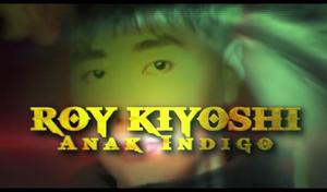 Roy kiyoshi anak indigo.png