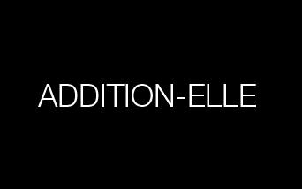 Addition Elle