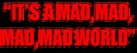 It's a Mad, Mad, Mad, Mad World logo (horizontal)