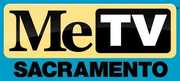 MeTV Sacramento