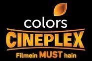 Colors Cineplex Tagline