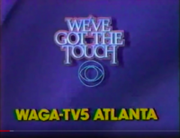 WAGA-TV 5 1984 We've Got The Touch