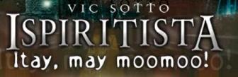 Ispiritista: Itay, May Moomoo!