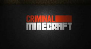 Ciminal Minecraft.png