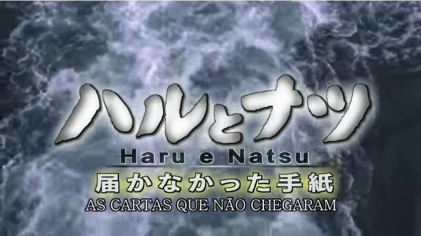Haru e Natsu: As cartas que não chegaram