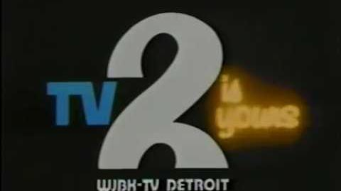 "WJBK Channel 2 - ""TV 2 Is Yours"" (ID, 1977)"