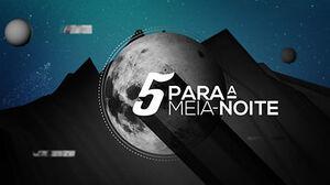 5ParaaMeiaNoite.jpg