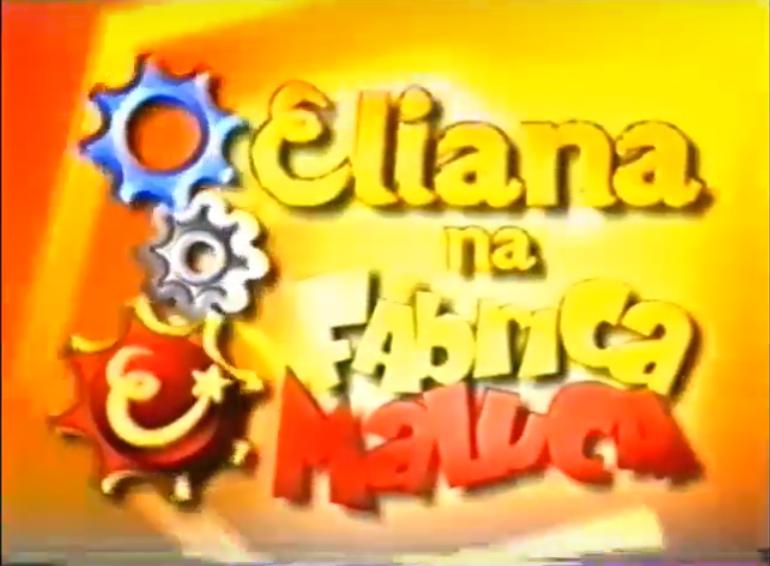 Eliana na Fábrica Maluca