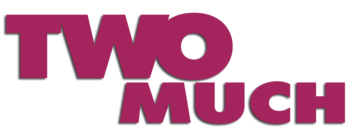 Two-much-movie-logo.png