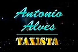 Antonio Alves o Taxista
