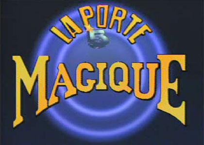 La Porte Magique