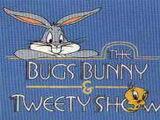 The Bugs Bunny & Tweety Show