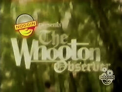 Noggin-The-Whooton-Observer-title-card.jpg