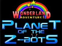 Wonderland Adventures: Planet of the Z-Bots