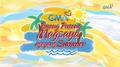 GMA Buong Pusong Magsaya Ngayon Summer (2018)