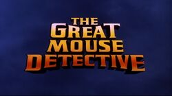 The Great Mouse Detective Original Title Card
