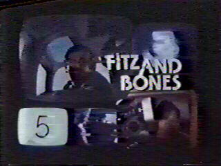 Fitz and Bones
