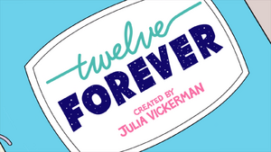 Twelve Forever Series Netflix.png