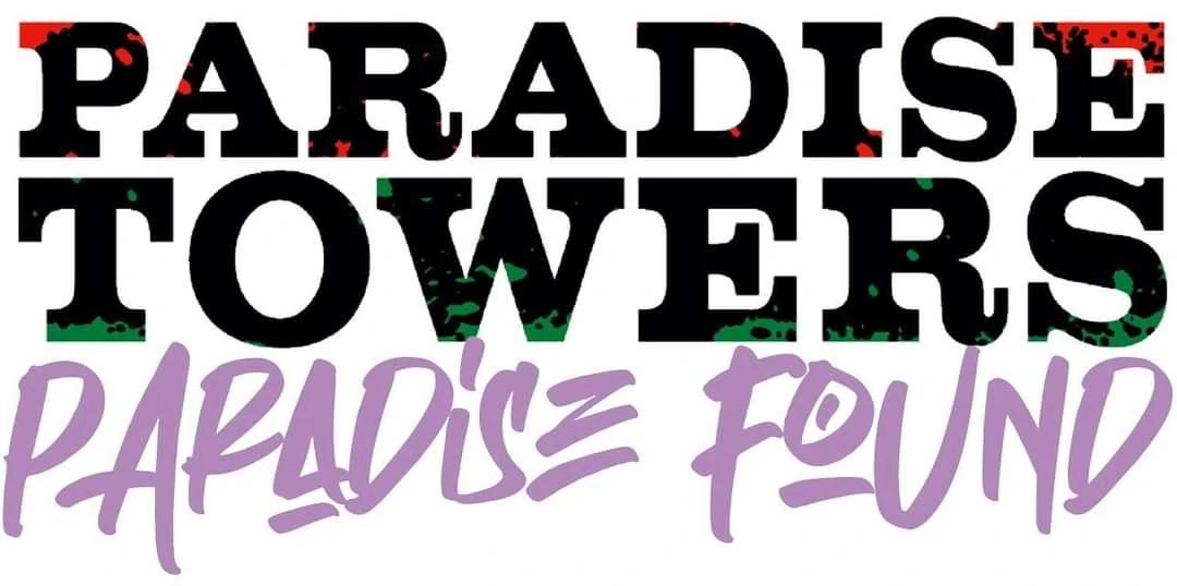 Paradise Towers: Paradise Found