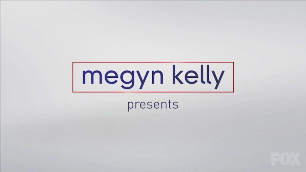 Megyn Kelly Presents