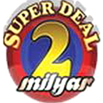 Super Deal 2 Milyar