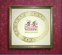 La La's Full Court Wedding Bonus Edition.png