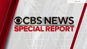 CBS News special report open update 2021 00-00-19.png