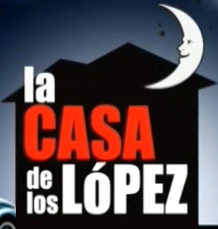 La Casa de los López
