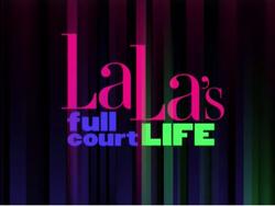La La's Full Court Life.png