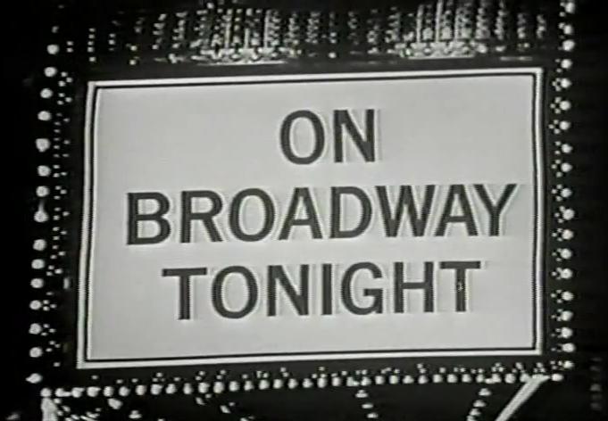On Broadway Tonight
