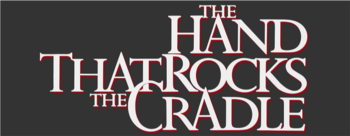 The-hand-that-rocks-the-cradle-movie-logo.png