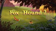 The Fox and the Hound 2 Title Card