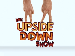 The Upside Down Show title card.png
