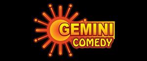 Gemini Comedy