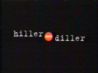 Hiller and Diller