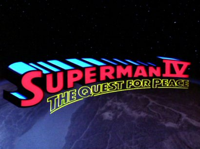 Superman IV: The Quest For Peace (1987 movie)