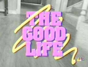 The Good Life (1994 sitcom)
